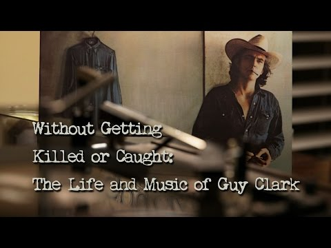 A Tribute to the Life of Guy Clark