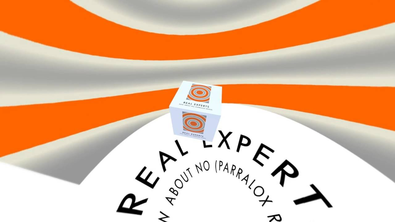 Real Experts - How About No (Parralox Remix)