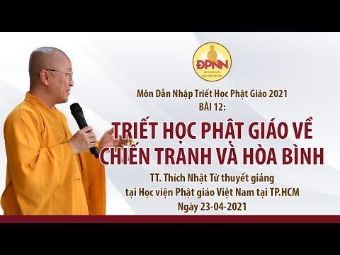 Triết học Phật giáo về chiến tranh và hòa bình l Dẫn nhập triết học Phật giáo