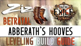 Ziz   Abberath's Hooves Leveling Guide! 3.5 Path Of Exile: Betrayal