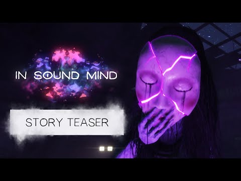 In Sound Mind – Story Teaser Trailer de In Sound Mind