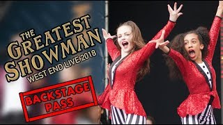 BACKSTAGE PASS: West End Live (THE GREATEST SHOWMAN) Rehearsals 2018