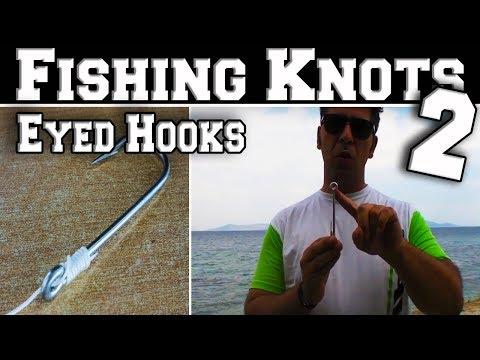 Δεσίματα- Κόμποι ψαρέματος για αγκίστρια με μάτι