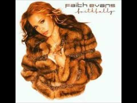 Faith Evans- Faithfully