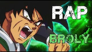 RAP DE BROLY 2018 | DRAGON BALL SUPER | Doblecero