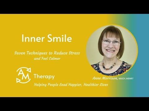 Inner Smile<br />This can help you learn to feel calmer and cope with things.