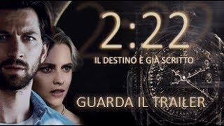 Trailer of 2:22 - Il destino è già scritto (2017)