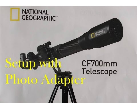 National Geographic CF700sm Telescope: Setup with Photo Adapter