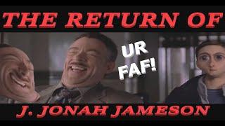 {YTP} RETURN OF J. JONAH JAMESON