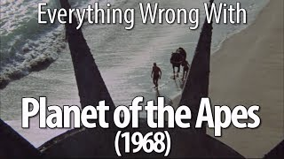 Everything Wrong With Planet of the Apes (1968)