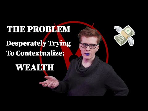 Desperately Trying To Contextualize Wealth (Problem 09)