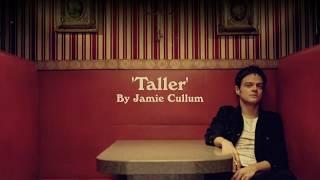 Jamie Cullum   Taller (official Album Trailer)
