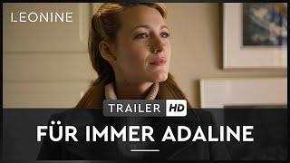 Für immer Adaline Film Trailer