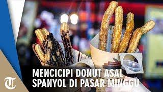 Donut Asal Spanyol yang Dijual di Pasar Minggu