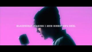 Blackwolf Imaging | 2018 Music Video Director