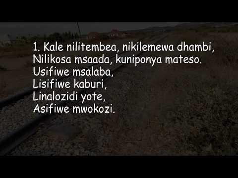 Kale  Nilitembea - Usifiwe Msalaba