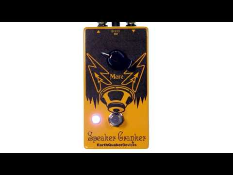 EARTHQUAKER DEVICES Speaker Cranker V2 Kytarový efekt
