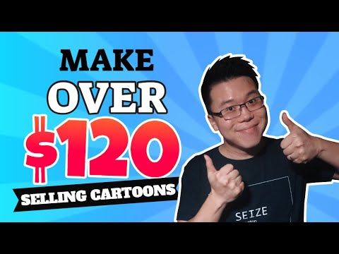 Make Money Online From Home - Earn $120 to $1,000 Selling Simple Cartoons