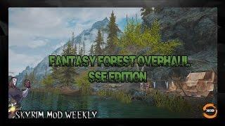 SKYRIM SE MOD Fantasy Forest Overhaul