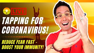 EMERGENCY CORONAVIRUS EFT Tapping Live Event - Reduce Fear, Worry, Anxiety FAST!!!