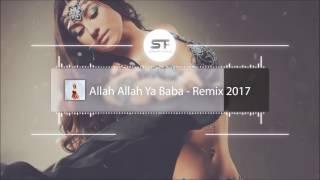 Allah Allah Ya Baba (Remix)