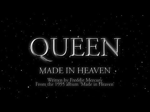 Queen - Made In Heaven - (Official Lyric Video)