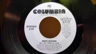 Eddie Chacon:  Love Is All You Need