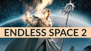 Endless Space 2 Gameplay Trailer - First Look: