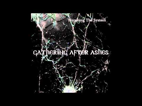 Gathering After Ashes - Drown