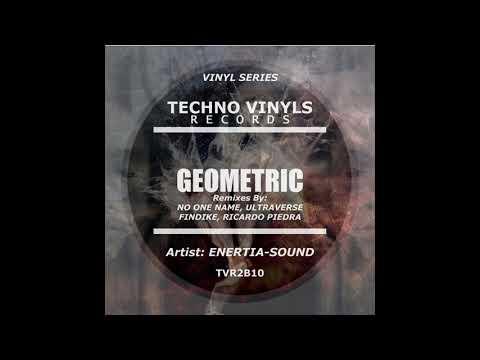 Enertia Sound - Geometric (Ricardo Piedra Remix Feat  Andew T Dorn). Techno