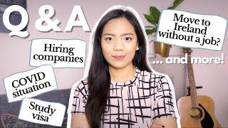 Q&A   Move to Ireland without a job offer + hiring companies + study visa + more   Jennifer Estella