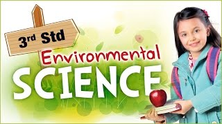 EVS For Class 3 | Learn Science For Kids | Environmental Science | Science For Class 3 - Download this Video in MP3, M4A, WEBM, MP4, 3GP
