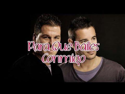 Para Que Bailes Conmigo Andy & Lucas  Dr. Bellido (letra)
