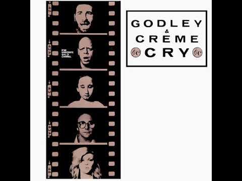 Godley & Creme - Cry (LYRICS)