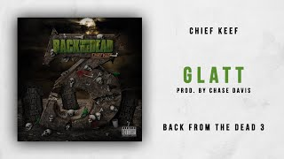 Gambar cover Chief Keef - Glatt (Back From The Dead 3)