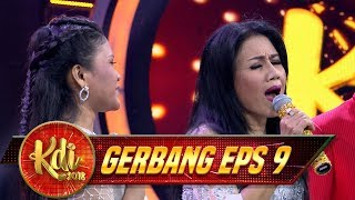 Santi Duet Bareng Bunda Rita Sugiarto [GOYAH] - Gerbang KDI Eps 9 (2/8)