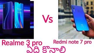Realme 3 pro vs redmi note 7 pro in depth comparision in telugu