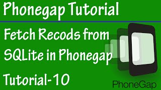 Free Phonegap Tutorial for Android & iOS 10 - Fetch Records from SQLITE using Phonegap Storage API