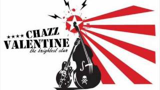 Chazz Valentine - It´s Been Too Long