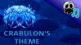 "Terraria Calamity Mod Music - ""1NF3S+@+!0N"" - Theme of Crabulon"