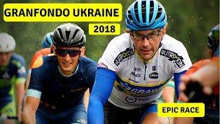 GRANFONDO UKRAINE 2018 | Велогонка Гранфондо Украина 2018