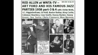 Henry Red Allen 1958-9-4 Art Ford items 6-9 Teddy Charles+King Curtis+Stan Freed+Chris Connor(audio