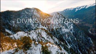 Diving Mountains - Long Range Cinematic FPV 4K
