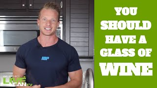 #1 Reason You Should Have A Glass Of Red Wine | LiveLeanTV