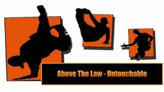 Above The Law - Untouchable