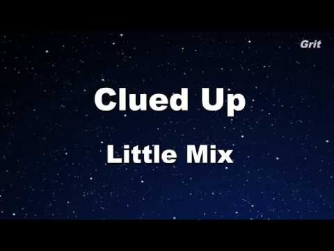 Clued Up - Little Mix Karaoke 【No Guide Melody】Instrumental