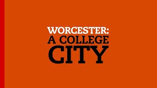 Worcester: A College City