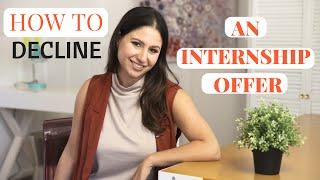 How To Decline an Internship Offer! | The Intern Queen