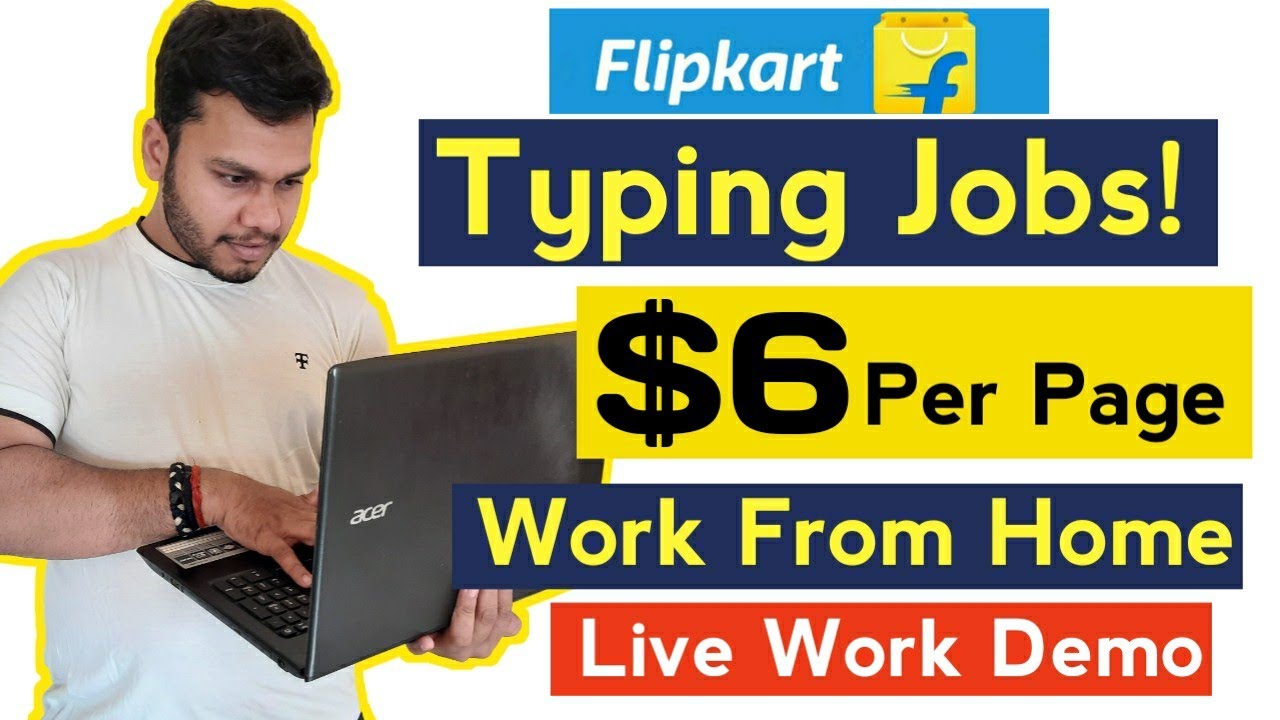 Make $6 Per Page Typing! Generate Income Online With Easy Typing Jobs Flipkart Data Entry Jobs 2021 thumbnail