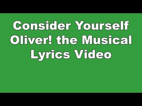 Consider Yourself | Oliver! The Musical | Lyrics Video Mp3